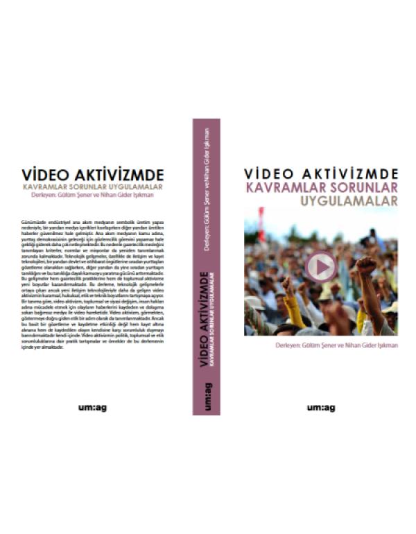 Videoaktivizmde Kavramlar Sorunlar Uygulamalar