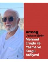 Mehmet Eroğlu İle Yazma ve Kurgu At...