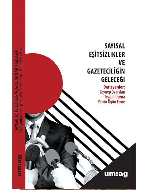 Sayısal Eşitsizlikler ve Gazeteciliğin Geleceği
