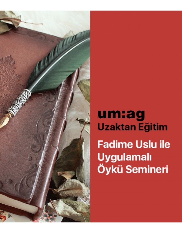 Fadime Uslu ile Uygulamalı Öykü Semineri