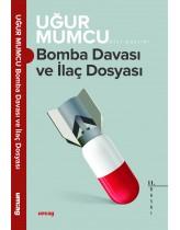 Bomba Davası - İlaç Dosyası